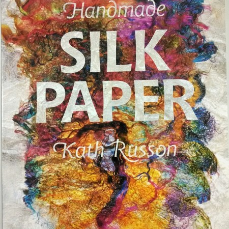 Handmade Silk Paper by Kath Russon