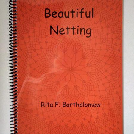 Beautiful Netting by Rita Bartholomew